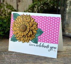Lets Celebrate, Cursed Child Book, Ink Color, Paper Piecing, Stampin Up, Sunflowers, Greeting Cards, Challenges, Celebrities