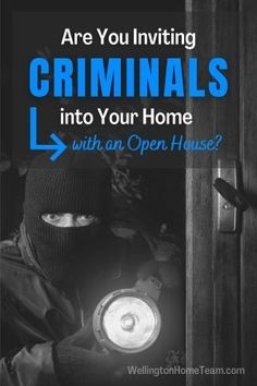 Do Open Houses Invite Criminals? #openhouse #howto #realestate #advice #tips #realtor #homesforsale #homeselling #selling #homebuying #buying Royal Palm Beach, West Palm Beach, Real Estate Articles, Real Estate Tips, Wellington Florida, Home Buying Process, Boynton Beach, Branding, Love Your Home