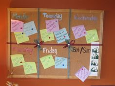 I made this for my school work. Just ribbon and push pins. Then I used paint pens to write the days of the week. Really easy and then post it notes work well for keeping track of what is due when.