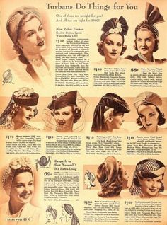The Turban came into style starting in 1936 and were consider the hat style of fashionable American women in 1940 according to Vogue. It was a style that could be high fashion or low fashion depending on materials and decorations. At its simplest it was a long piece of fabric knotted at the forehead and tucked back under to form a wide bow. 1940s turbans hats
