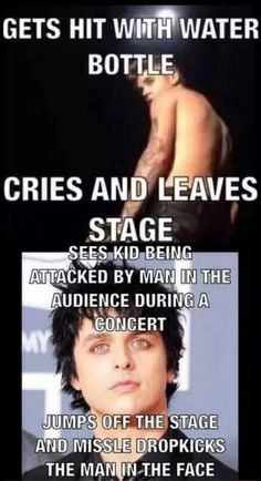 I don't even like Green day. But I got major respect for Billie Joe Armstrong! He seems like a cool guy (btw this is 'MemeVengeance' commenting here. I'm just waiting for Pinterest to sort their shit out so I can use the tried section again Because it's bugging out for me)