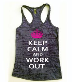 Workout Tank Top. Keep Calm and Workout // Keep by Built2InspireU, $22.00