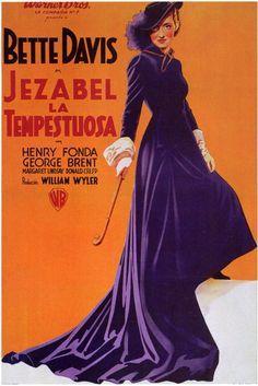 JEZEBEL (1938) - Bette Davis - Henry Fonda - George Brent - Margaret Lindsay - Donald Crisp - Directed by William Wyler - Warner Bros. - European movie poster.