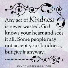 102 Best Kill Them With Kindness Images Wise Words Messages