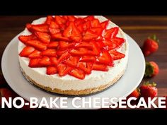 Learn how to make this easy no-bake cheesecake dessert recipe. This refreshing cheesecake recipe is NO-BAKE, from the homemade crust to the velvety whipped f. Cheesecake Deserts, Best No Bake Cheesecake, Baked Cheesecake Recipe, Strawberry Cheesecake Recipe Easy No Bake, Cheesecake Strawberries, Make Ahead Desserts, Easy Desserts, Delicious Desserts, Dessert Recipes