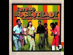 Let's Do Rocksteady - The Story Of 1966-68 - Trojan - CD1