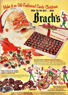 """Brach's Chocolates - """"Make it an Old-Fashioned Candy Christmas Wish 'em the best. with Brach's My grandmother bought Brach's candy for us all the time in the but I don't remember ever seeing a box of Brach's candy like this one. Christmas Makes, Retro Christmas, Vintage Christmas Cards, Vintage Holiday, Christmas Adverts, Christmas Scenes, Christmas Art, Christmas Shopping, Xmas"""