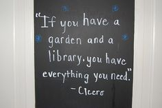 If You Have A Garden And A Library