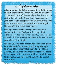 Accept Each Other  Allow your spiritual Development to unfold through............ More In Image....  Thanks YOu....