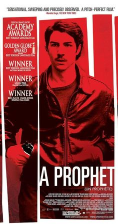 Directed by Jacques Audiard.  With Tahar Rahim, Niels Arestrup, Adel Bencherif, Reda Kateb. A young Arab man is sent to a French prison where he becomes a mafia kingpin.