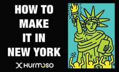 How to Make it in New York