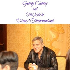 Becoming Better Acquainted with George Clooney and His Role in Disney's #Tomorrowland at the #TomorrowlandEvent - Pink Ninja Blogger