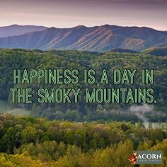 Happiness is a day in the Smoky Mountains