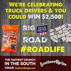 Honor America's hard working truck drivers alongside Southern Recipe and industry-favorites like Shell Rotella. This #TruckDriverAppreciationWeek, we're making sure they get the recognition they deserve. Salute them and #EnterToWin by answering a trivia question every day! SouthernRecipe.com  #Snacks #Protein #TravelSnacks #Football #Basketball #Fishing #Recipes #Recipe #PorkRind #PorkRinds #Delicious #foodie #rig #truck #trucking #trucker #truckingcompanies #truckerlife #womenintrucking