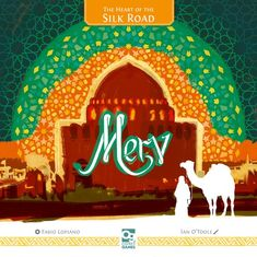 Merv: The Heart of the Silk Road | Board Game Fun Board Games, Games To Play, Fear Game, Building Games, Grand Mosque, Comic Games, Strategy Games, Silk Road, Thrillers