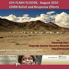 Impacting Lives through Corporate Disaster Resource Network (CDRN) http://www.cdrn.org.in LEH FLASH FLOODS, August 2010 CDRN Relief and Response Efforts. http://slidehot.com/resources/cdrn-response-for-flash-floods-relief-work-in-leh-jammu-kashmir-india.12620/