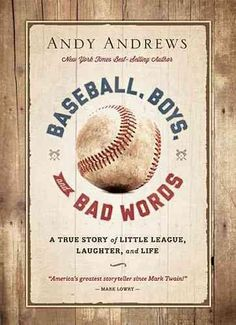 Baseball, Boys, and Bad Words reveals the hilarity and magic of Little League baseball. Often called the funniest tale ever told, this story will have you laughing until you cry, while warming your so                                                                                                                                                     More