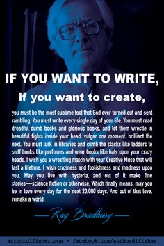 Such a lovely thing to share with fellow writers. / Typically upbeat, inspirational, and encouraging wishes for writers from Pulitzer Prize winner, Ray Bradbury. Creative Writing Tips, Book Writing Tips, Writing Words, Fiction Writing, Writing Prompts, Writer Quotes, Life Quotes, Attitude Quotes, Quotes Quotes