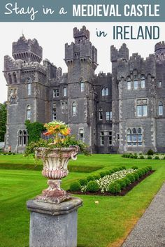 Stay in a Castle | Cong | Ireland | Ashford Castle | Travel Ireland