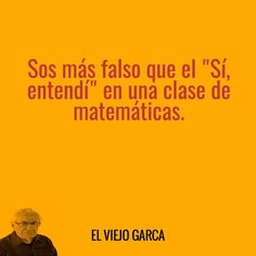 Gente falsa False Friends, Spanish Humor, True Quotes, Funny Images, Sarcasm, Haha, Laughter, Nostalgia, Sayings