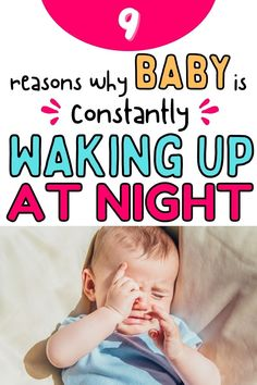 Why is my baby waking up at night all the time, sometimes every 2 hours? Here's 9 reasons why and tips on what to do when that happens so you can finally have a good night sleep. #babysleep #babytips Gentle Sleep Training, Sleep Training Methods, Have A Good Night, Good Night Sleep, Baby Tips, Baby Hacks, Baby Sleep Site, Sleep Sense, Baby Sleep Schedule