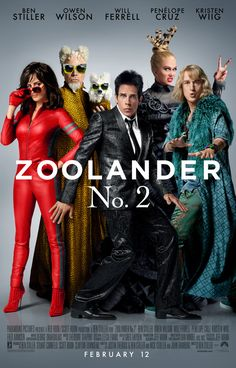 Zoolander No. 2 from Movie Posters.   Is there anything better than this to look at right now?