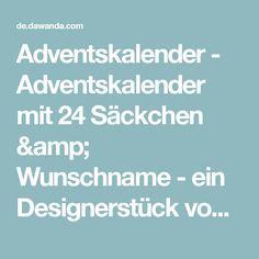 Adventskalender - Adventskalender mit 24 Säckchen & Wunschname - ein Designerstück von Maus-am-Faden bei DaWanda