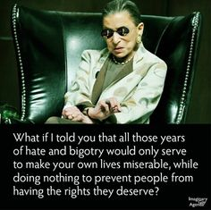 Loving the Notorious RBG all Morpheus upped! (Pic cred to the Imaginary Gay Agenda) Religion And Politics, Politics Today, Political Issues, Political Junkie, Red State, What Goes On, Social Justice, Thought Provoking, Picture Quotes