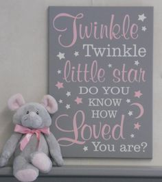 A baby girl nursery wall sign: Twinkle Twinkle Little Star Do You Know How Loved You Are This adorable sign is perfect for a nursery or play room! This sign measures approximately 11x16 or 16x23 comes with hanger on the back. (TOY ANIMAL NOT INCLUDED) Painted in Gray, Light Pink and Linen (off white) Contact us if you would like sign painted in different colors. Here is a link to color chart: https://www.etsy.com/listing/98543038/color-chart-for-nelsons-gifts-unique View other sample item...