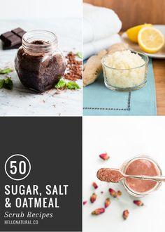 50 Sugar, Salt + Oatmeal Scrubs | HelloNatural.co