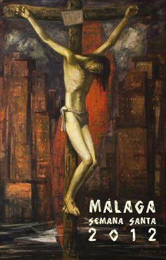 Cartel de Semana Santa 2012 #Malaga #cartel #carteles #semanaSanta #cofradiasMLG