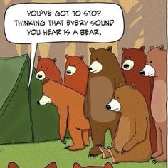 bradofearth:    How I feel when I go camping. #camping #funny #bear (Taken with Instagram)