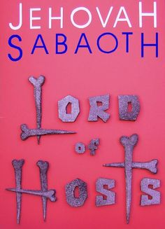 Jehovah Sabaoth  The Lord of hosts