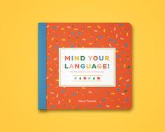 """다음 @Behance 프로젝트 확인: """"Mind your Language!"""" https://www.behance.net/gallery/34205581/Mind-your-Language"""