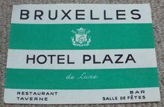HOTEL PLAZA - BRUSSELS - BELGIUM - VINTAGE HOTEL LUGGAGE LABEL Hotel Plaza, Bar Restaurant, Vintage Hotels, Luggage Labels, Brussels Belgium, Personalized Items, Hotels