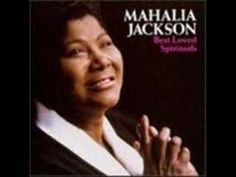 Mahalia Jackson:  Prayer Changes Things (+playlist)
