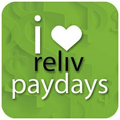 I heart reliv paydays #Reliv