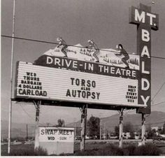 Baldy Drive-In in La Verne, California: Mt Baldy Drive-In Sign, White Avenue at Foothill (Route Upland California, Pomona California, California History, Vintage California, Southern California, Drive Inn Movies, Drive In Movie Theater, Outdoor Movie Screen, Outdoor Theater
