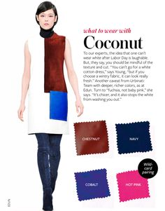 What to wear with COCONUT