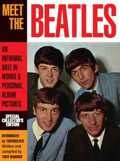 "2014 Collector's Edition of the ""Meet The Beatles"" magazine. Souvenir Press Ltd, the company who released the magazine ""Meet The Beatles. Beatles Books, Beatles Photos, Liverpool, Die Beatles, John Lennon Paul Mccartney, Richard Starkey, Original Design, The Fab Four, The Clash"