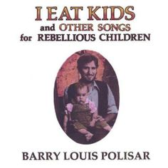 One of my favourite songs from Barry Louis Polisar. This selection is meant for Fair Use in discussing the content of the song, and also to help direct perso. Big Blue Whale, Worst Album Covers, Bad Album, Bad Kids, Book Title, You Youtube, Pulp Fiction, Good People, Music
