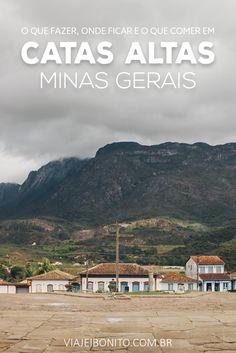 Catas Altas: roteiro e pontos turísticos. O que fazer, onde ficar e o que comer nesse recanto de Minas Gerais.