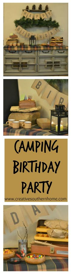 This camping birthday party is easy to put together and looks great.  I have some great tips and how to pull it all together.  www.creativesouthernhome.com
