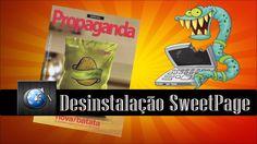 Desinstalação Sweet Page II ~ canalforadoaroficial