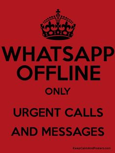 WHATSAPP OFFLINE ONLY URGENT CALLS AND MESSAGES Poster