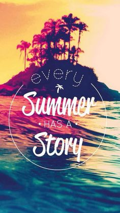 Every Summer has a Story                                                                                                                                                                                 Mehr