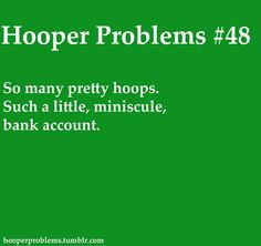 Hooper Problems | um, yeah, I know this all too well. It's like Pokemon, gotta catch em all...