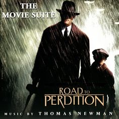 """All of the """"Road to Perdition"""" soundtrack. And anything else scored by Thomas Newman."""