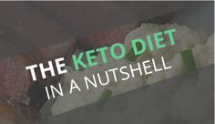 Detailed Guide to the Keto Diet  The healthy way to eat healthy and lose weight.