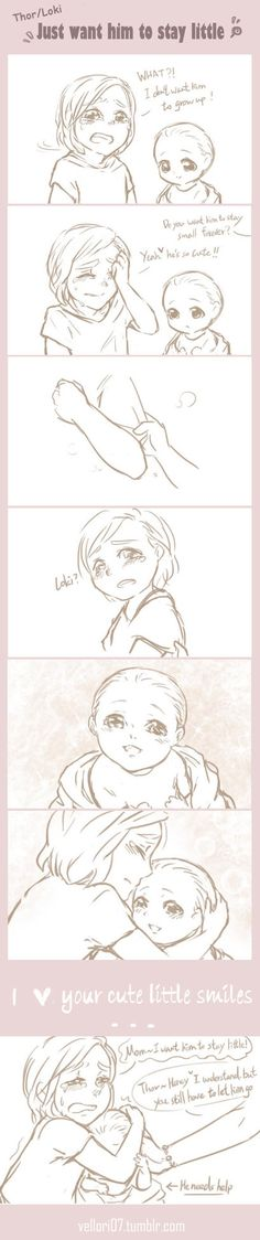 Thor: you'll always be my little precious Q3Q Loki: oh gosh~Stop it! ---------------------------------------------------------- inspiration: www.youtube.com/watch?v=84DLT4…